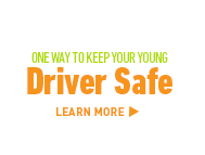 One way to keep your young driver safe. Learn More >